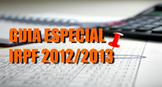 dinheirama_destaque_guia_especial_declaracao_imposto_de_renda_irpf_2012_2013