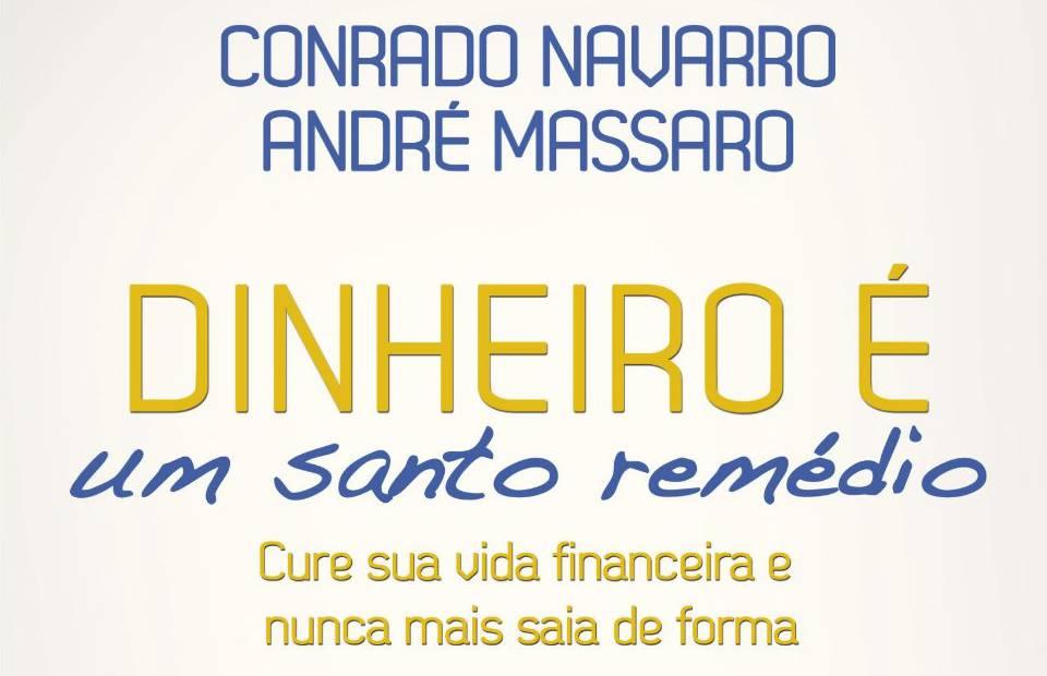 Dinheiro é um Santo Remédio: Livro em Promoção na Amazon | Dinheirama