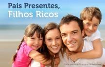 Novo eBook Gratuito: Pais Presentes, Filhos Ricos