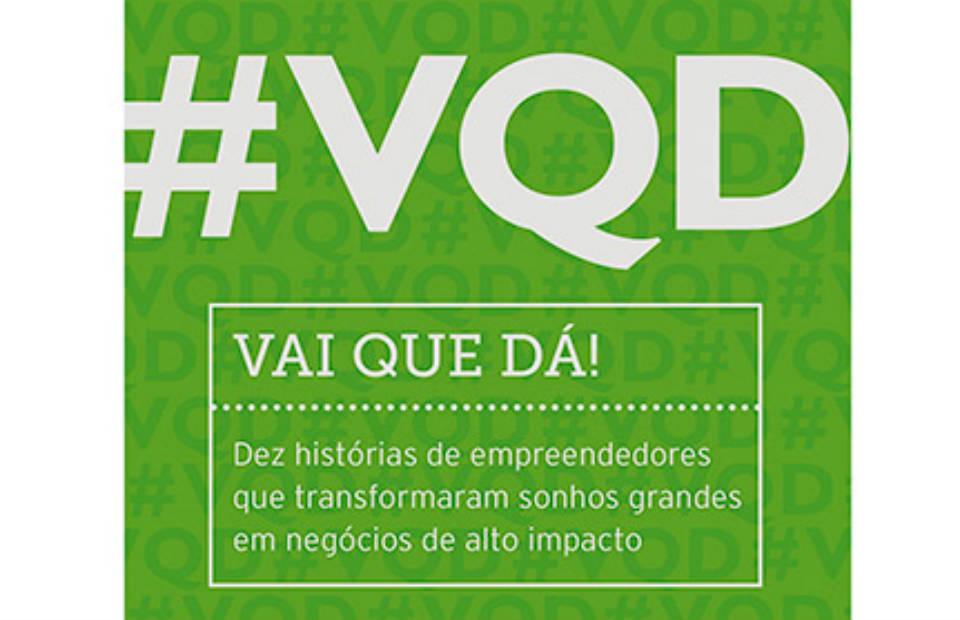 Livro: #VQD: Vai Que Dá!