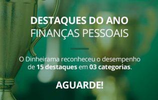 Prêmio Destaques do Ano Dinheirama tem novas categorias