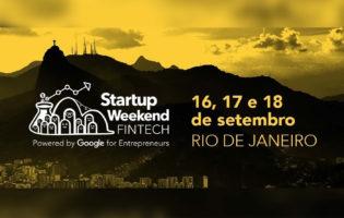 Startup Weekend Fintech em setembro: empreendedorismo na veia, vai perder?
