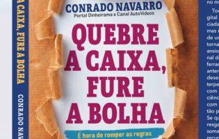 Livro Quebre a Caixa, Fure a Bolha - Conrado Navarro